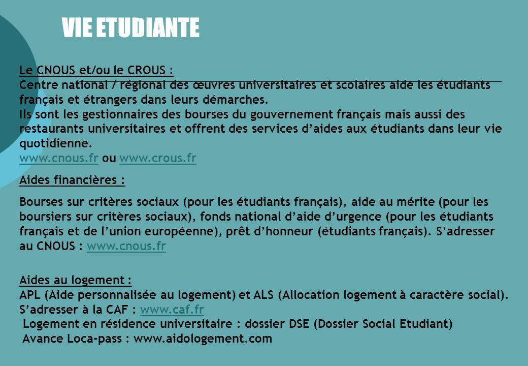 VIE ETUDIANTE Le CNOUS et/ou le CROUS : Centre national / régional des œuvres universitaires et scolaires aide les étudiants français et étrangers dans leurs démarches.