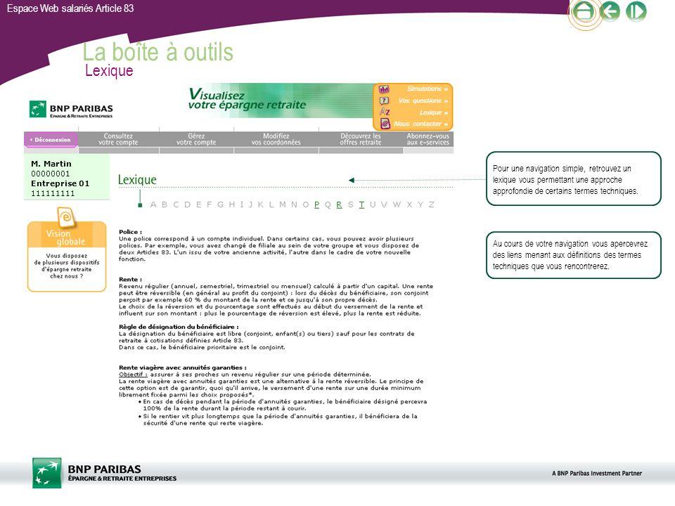 Espace Web salariés Article 83 La boîte à outils Lexique Pour une navigation simple, retrouvez un lexique vous permettant une approche approfondie de