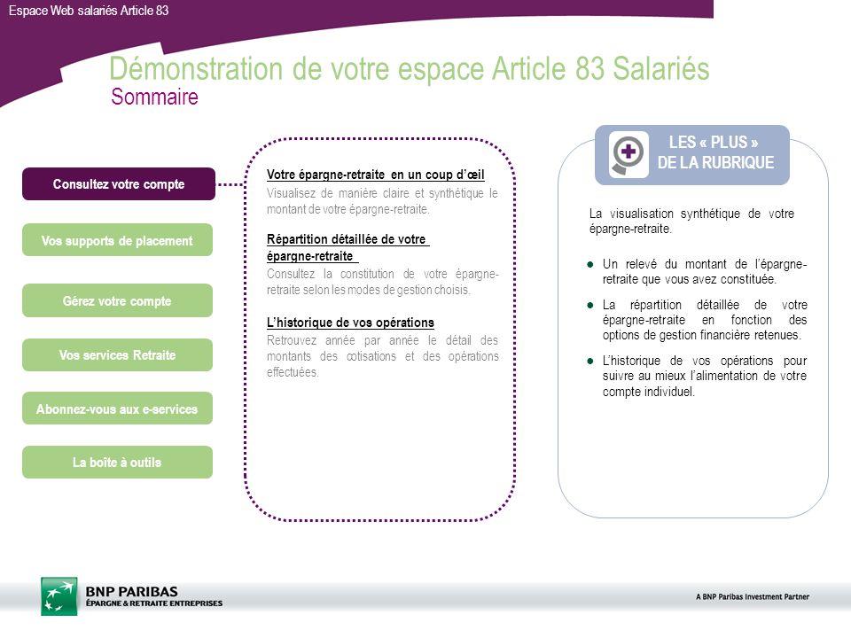 Espace Web salariés Article 83 Consultez votre compte Gérez votre compte Vos services Retraite Abonnez-vous aux e-services Un relevé du montant de lép