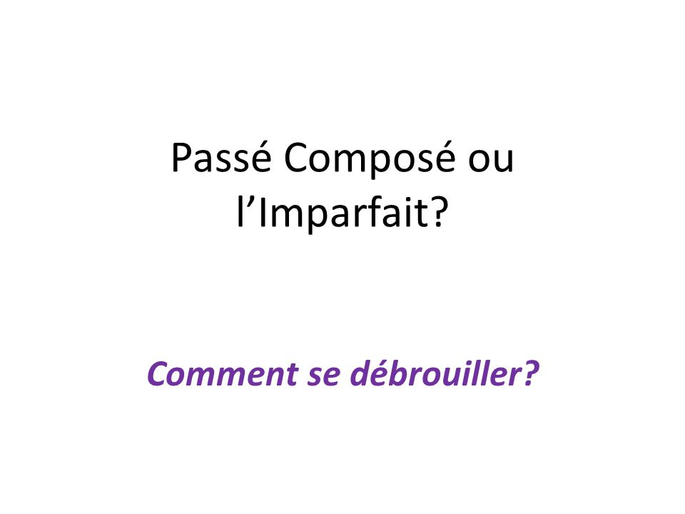 Passé Composé w/ Avoir The past tense is formed with a helping verb: o Avoir = to have (Avoir is used when there is a direct object; and answers the question What.