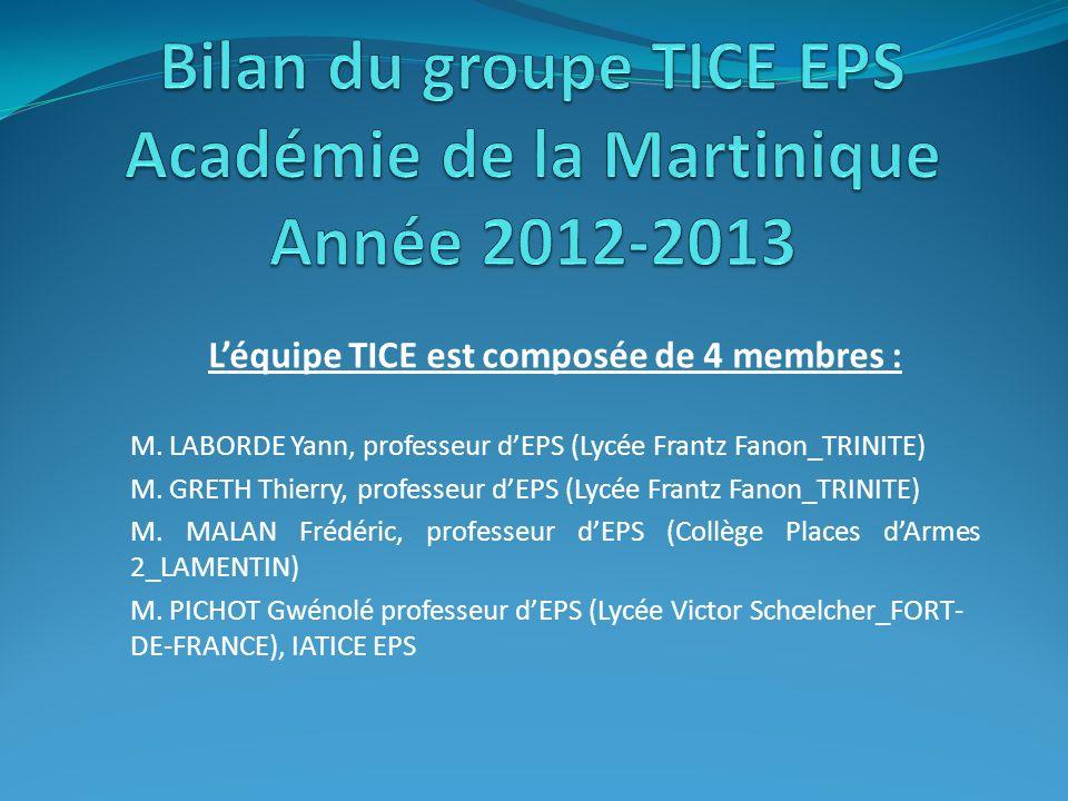Léquipe TICE est composée de 4 membres : M.