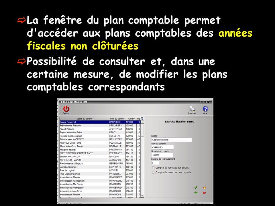 La fenêtre du plan comptable permet d accéder aux plans comptables des années fiscales non clôturées Possibilité de consulter et, dans une certaine mesure, de modifier les plans comptables correspondants