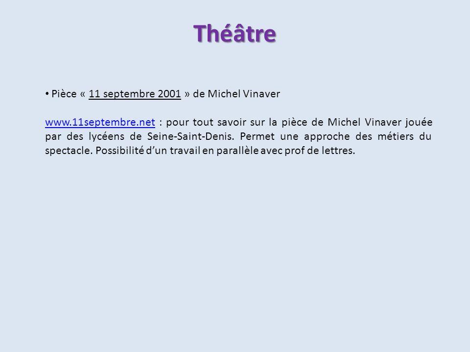 Pièce « 11 septembre 2001 » de Michel Vinaver www.11septembre.netwww.11septembre.net : pour tout savoir sur la pièce de Michel Vinaver jouée par des l