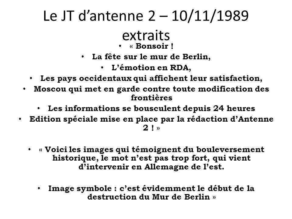 Le JT dantenne 2 – 10/11/1989 extraits « Bonsoir ! La fête sur le mur de Berlin, Lémotion en RDA, Les pays occidentaux qui affichent leur satisfaction