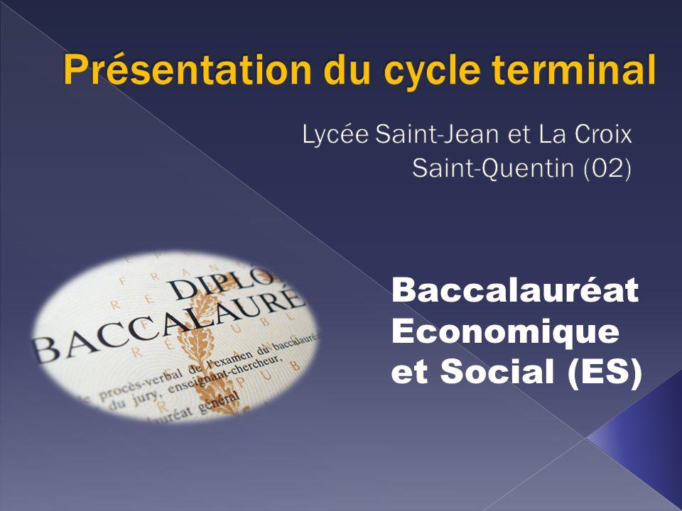 Baccalauréat Economique et Social (ES)