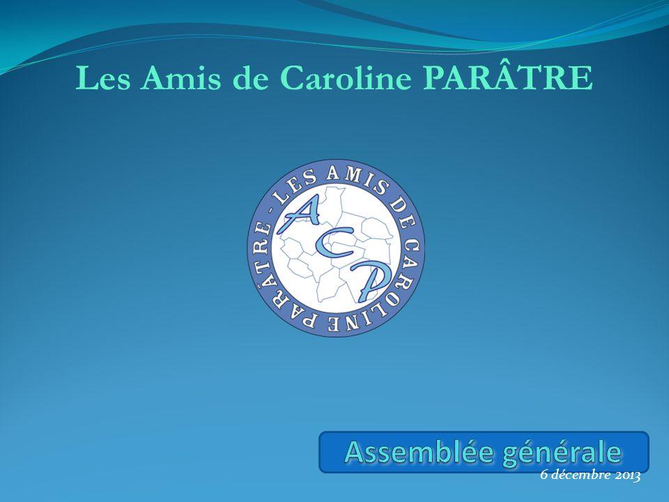 2012, naissance de l association en faveur de notre amie Caroline.