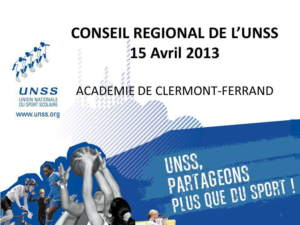 CONSEIL REGIONAL DE LUNSS 15 Avril 2013 ACADEMIE DE CLERMONT-FERRAND 1