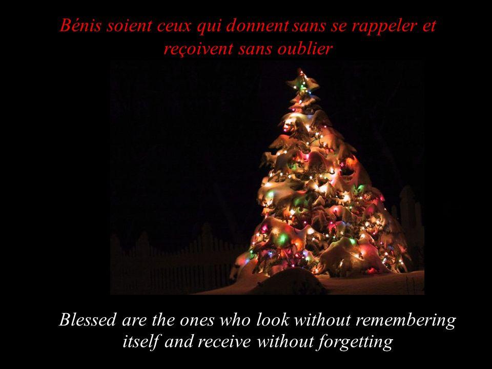 À Noël, tout le monde veut qu on oublie le passé et qu on se souvienne du présent In Christmas, everybody wants that we forget the past and that we remember the present