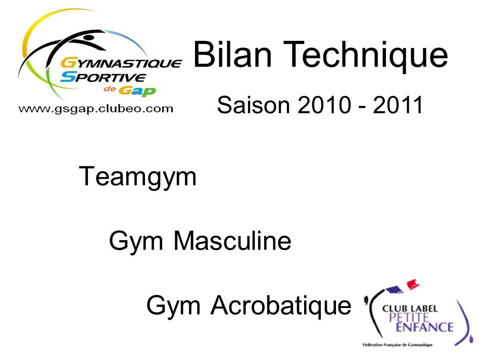 Teamgym Gym Masculine Gym Acrobatique Bilan Technique Saison 2010 - 2011