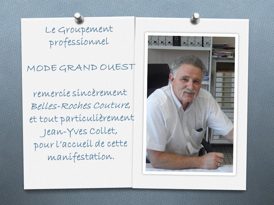 Le Groupement professionnel MODE GRAND OUEST remercie sincèrement Belles-Roches Couture, et tout particulièrement Jean-Yves Collet, pour laccueil de cette manifestation.