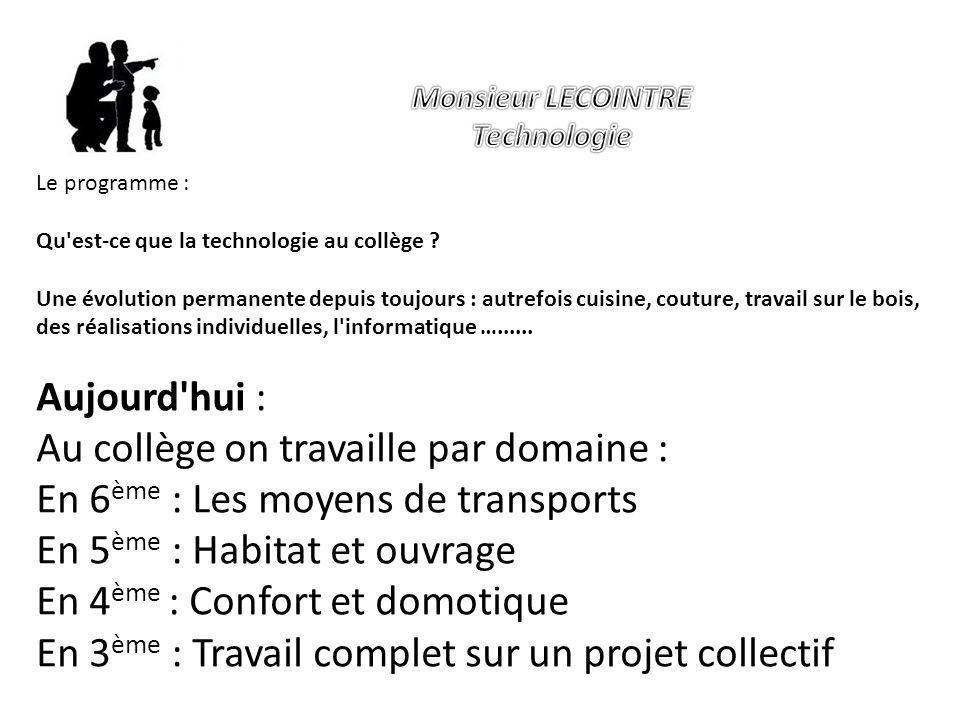 Le programme : Qu est-ce que la technologie au collège .