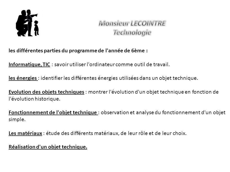 les différentes parties du programme de l'année de 6ème : Informatique, TIC : savoir utiliser l'ordinateur comme outil de travail. les énergies : iden