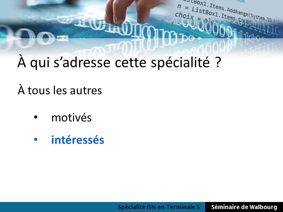 Spécialité ISN en Terminale SSéminaire de Walbourg Thèmes abordés programmation Un langage cest quoi .