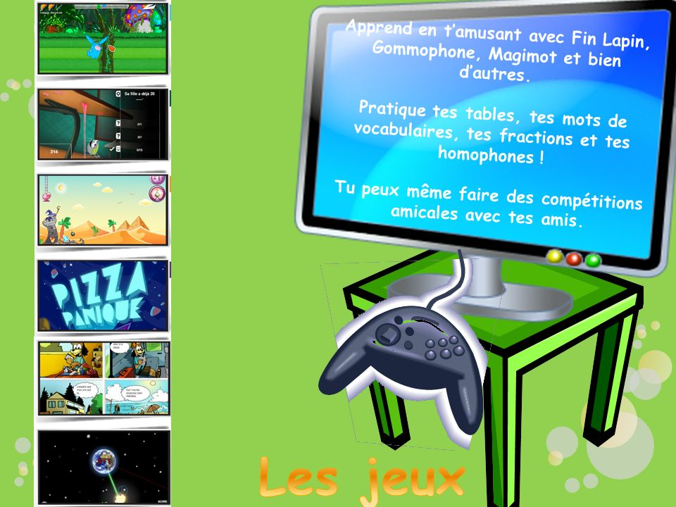 Les capsules vidéo offrent des explications pour le français et les mathématiques. Si tu ne comprends pas du premier coup, tu peux le réécouter ou le