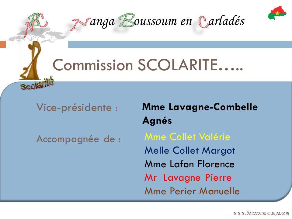 anga oussoum en arladés www.boussoum-nanga.com Commission SCOLARITE….. Vice-présidente : Mme Lavagne-Combelle Agnés Accompagnée de : Mme Collet Valéri