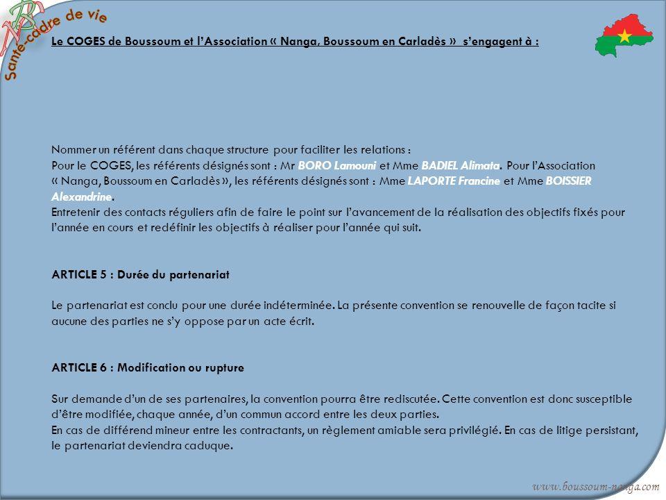 Le COGES de Boussoum et lAssociation « Nanga, Boussoum en Carladès » sengagent à : Nommer un référent dans chaque structure pour faciliter les relatio