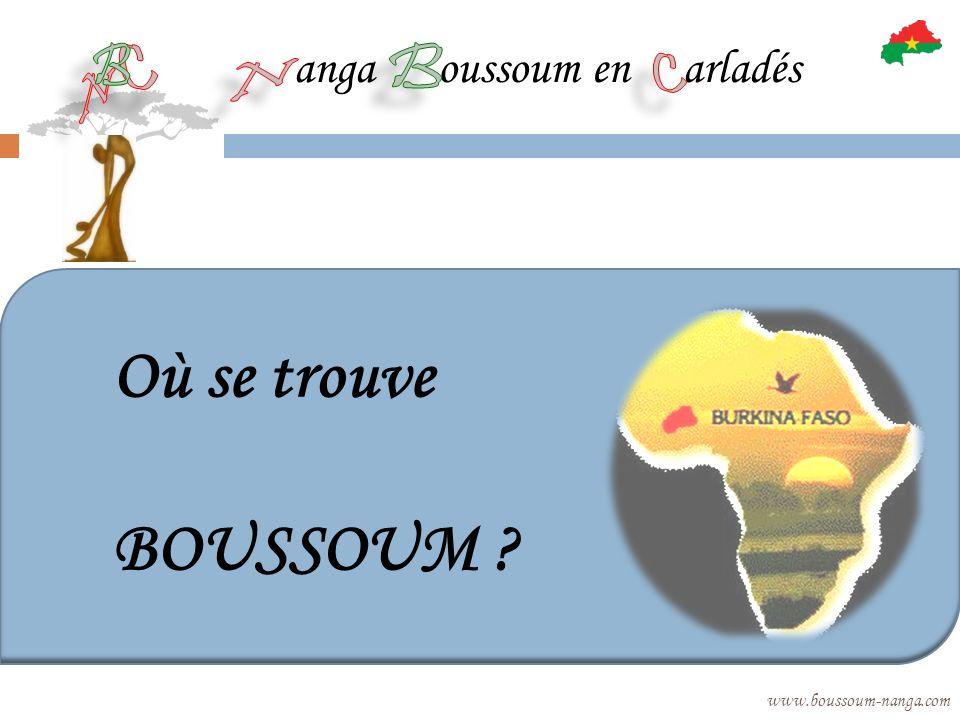 anga oussoum en arladés www.boussoum-nanga.com Où se trouve BOUSSOUM ?