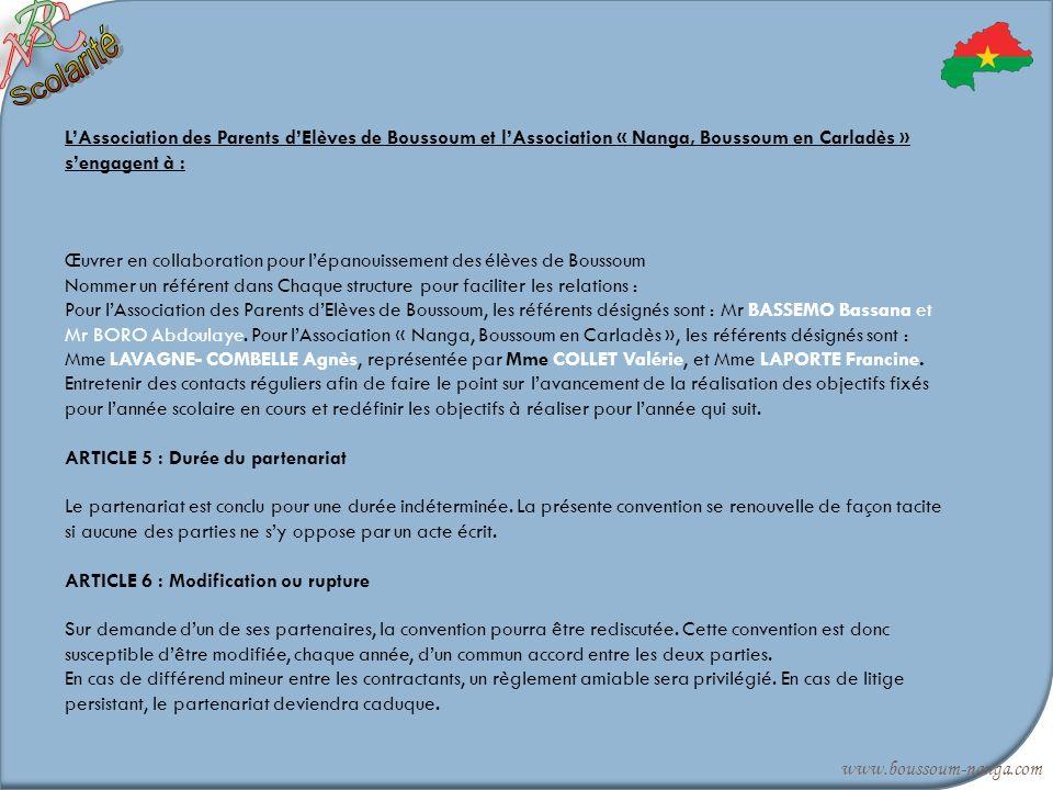 LAssociation des Parents dElèves de Boussoum et lAssociation « Nanga, Boussoum en Carladès » sengagent à : Œuvrer en collaboration pour lépanouissemen
