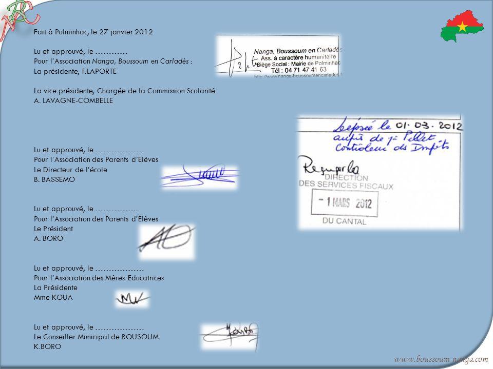 Fait à Polminhac, le 27 janvier 2012 Lu et approuvé, le ………… Pour lAssociation Nanga, Boussoum en Carladès : La présidente, F.LAPORTE La vice présiden