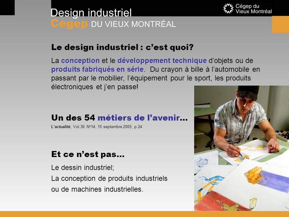 Le design industriel : cest quoi? Le dessin industriel; La conception de produits industriels ou de machines industrielles. conceptiondéveloppement te
