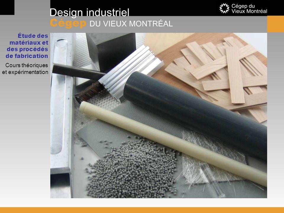 Étude des matériaux et des procédés de fabrication Cours théoriques et expérimentation