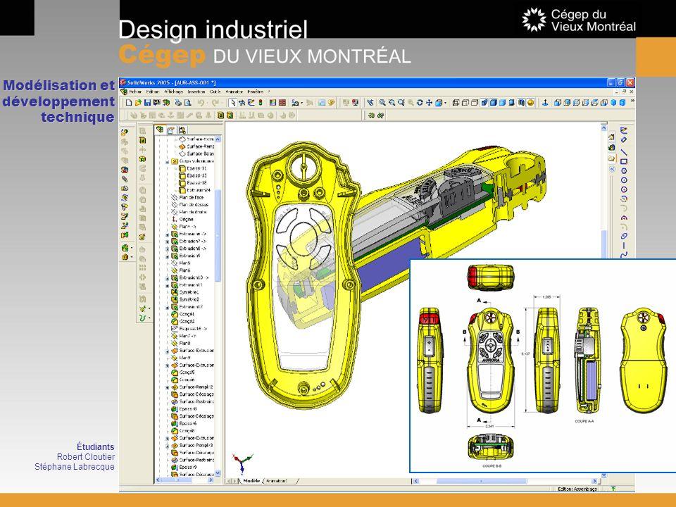 Modélisation et développement technique Étudiants Robert Cloutier Stéphane Labrecque