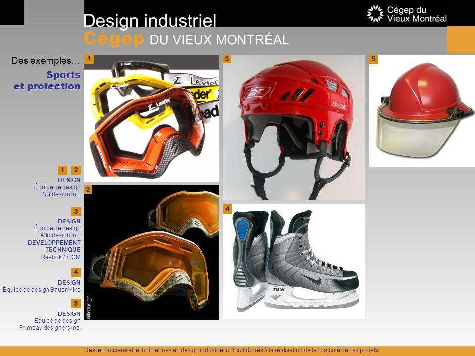 Des exemples… Sports et protection 3 1 DESIGN Équipe de design NB design Inc. 2 3 DESIGN Équipe de design Alto design Inc. DÉVELOPPEMENT TECHNIQUE Ree