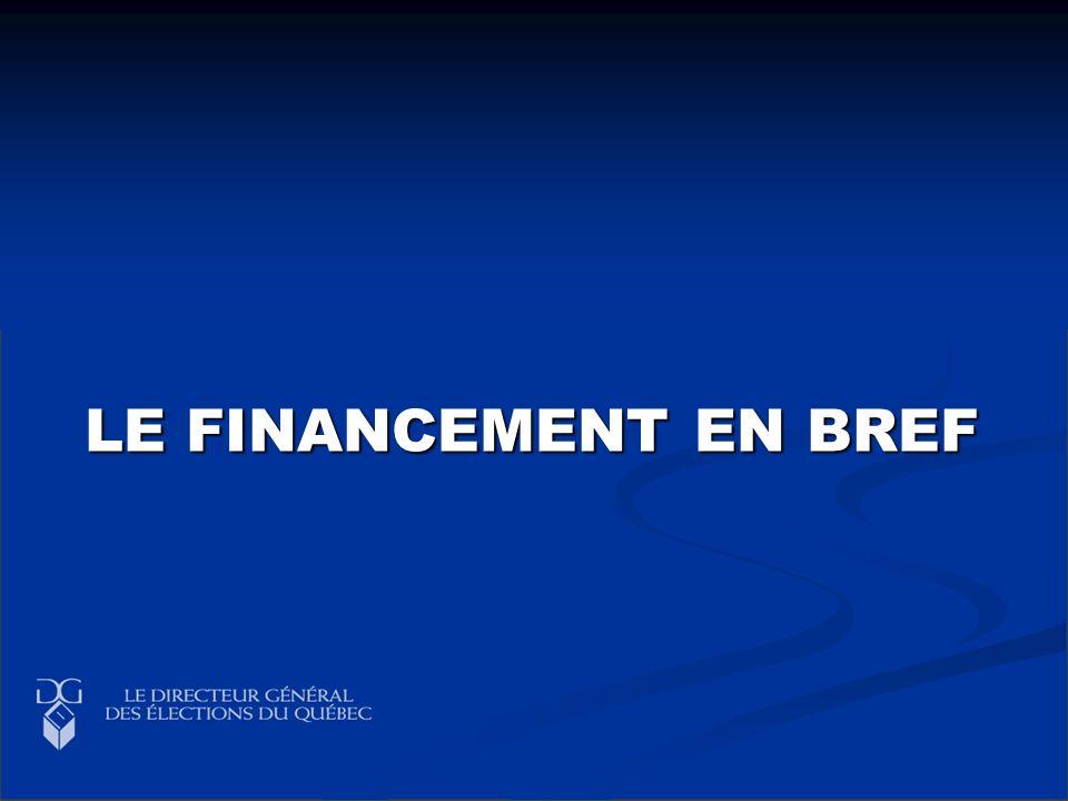 LE FINANCEMENT EN BREF LE FINANCEMENT EN BREF