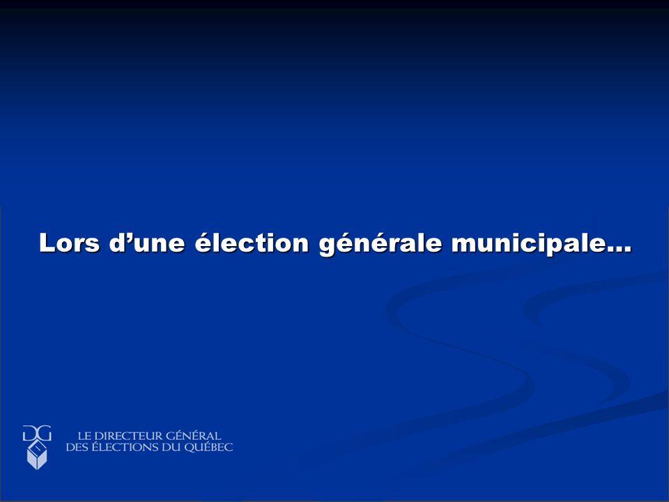 Lors dune élection générale municipale…
