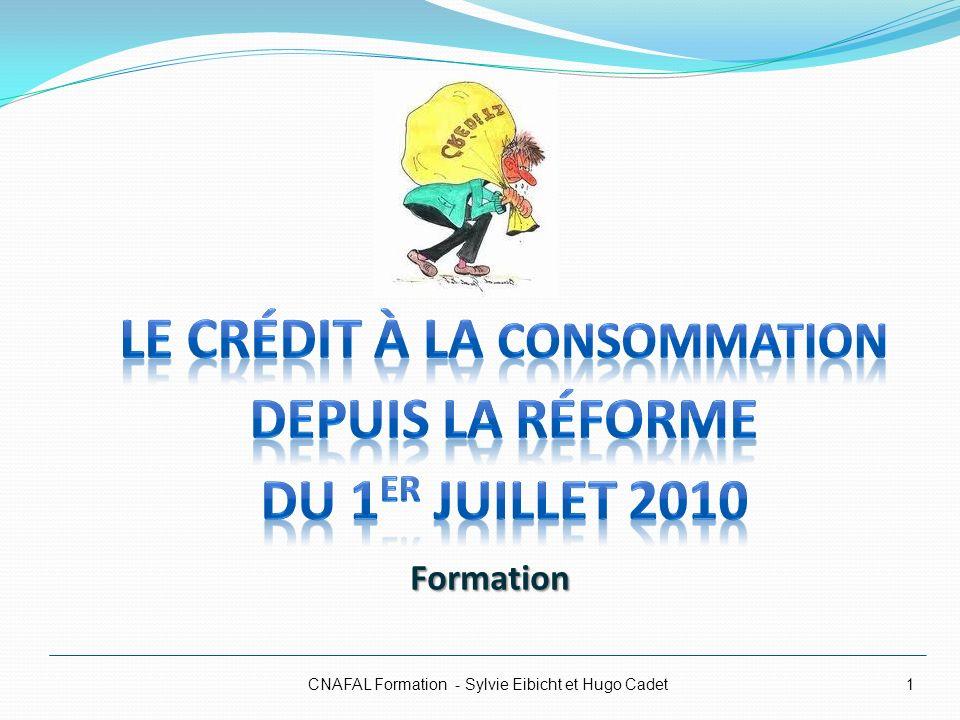 CNAFAL Formation - Sylvie Eibicht et Hugo Cadet1 Formation