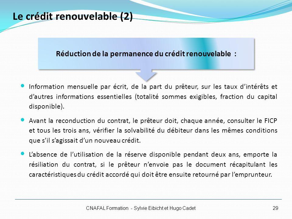 Le crédit renouvelable (2) Information mensuelle par écrit, de la part du prêteur, sur les taux dintérêts et dautres informations essentielles (totali