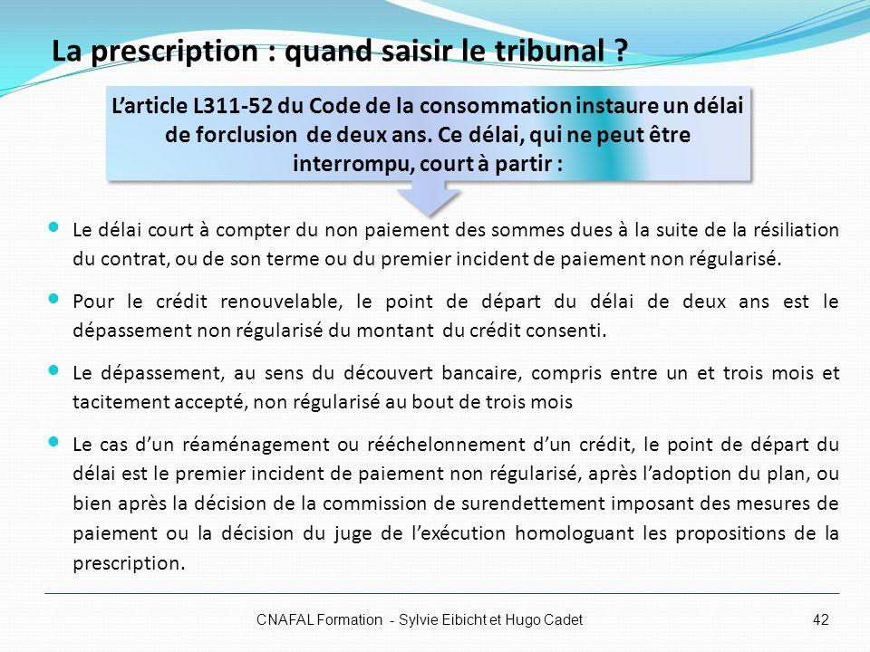 La prescription : quand saisir le tribunal ? Le délai court à compter du non paiement des sommes dues à la suite de la résiliation du contrat, ou de s