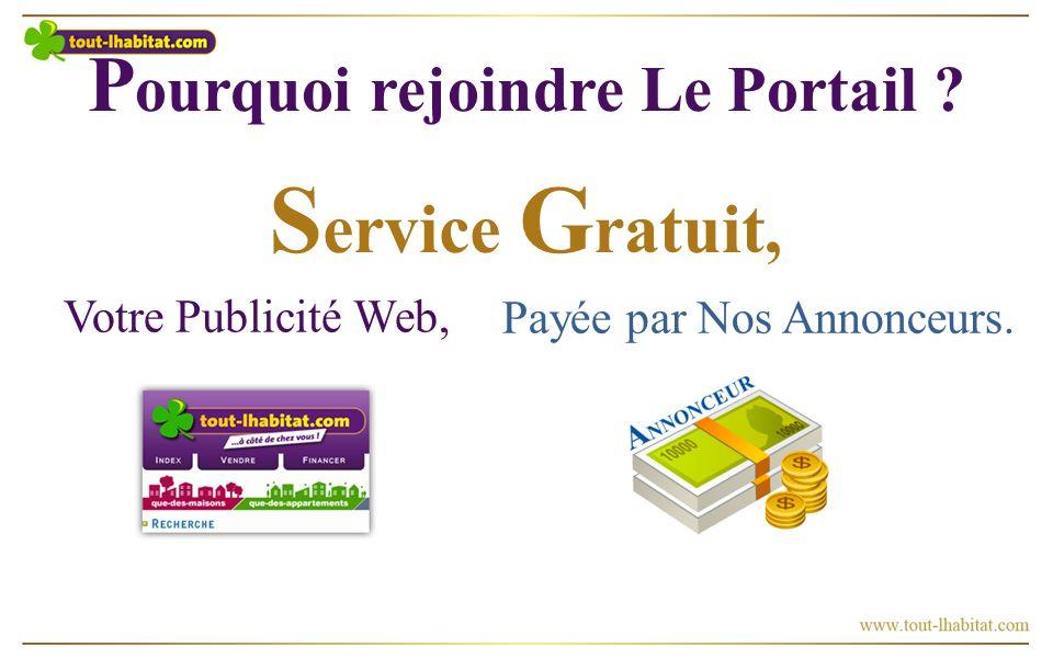 S ervice G ratuit, Votre Publicité Web, Payée par Nos Annonceurs.