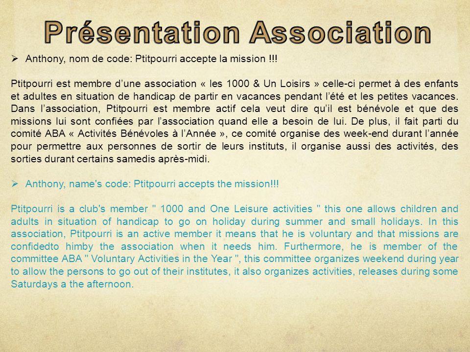 Anthony, nom de code: Ptitpourri accepte la mission !!.