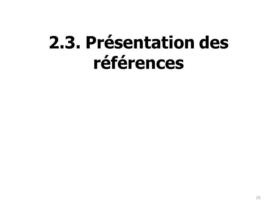 2.3. Présentation des références 26