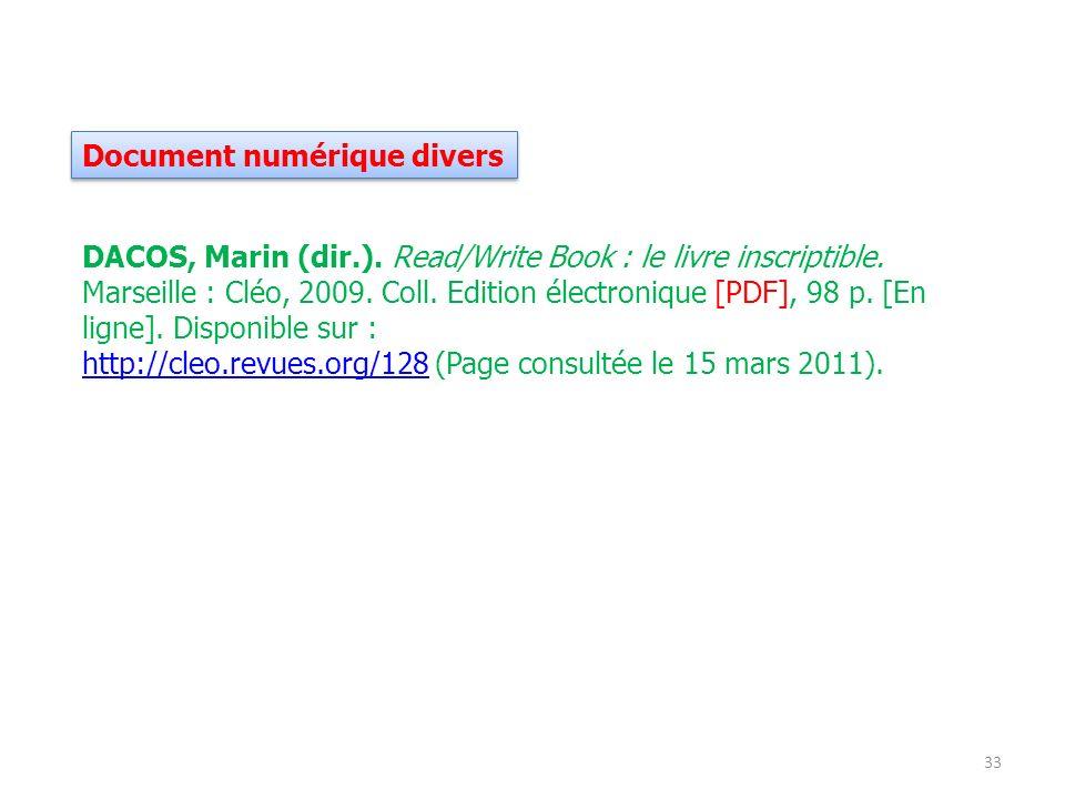 Document numérique divers 33 DACOS, Marin (dir.). Read/Write Book : le livre inscriptible. Marseille : Cléo, 2009. Coll. Edition électronique [PDF], 9
