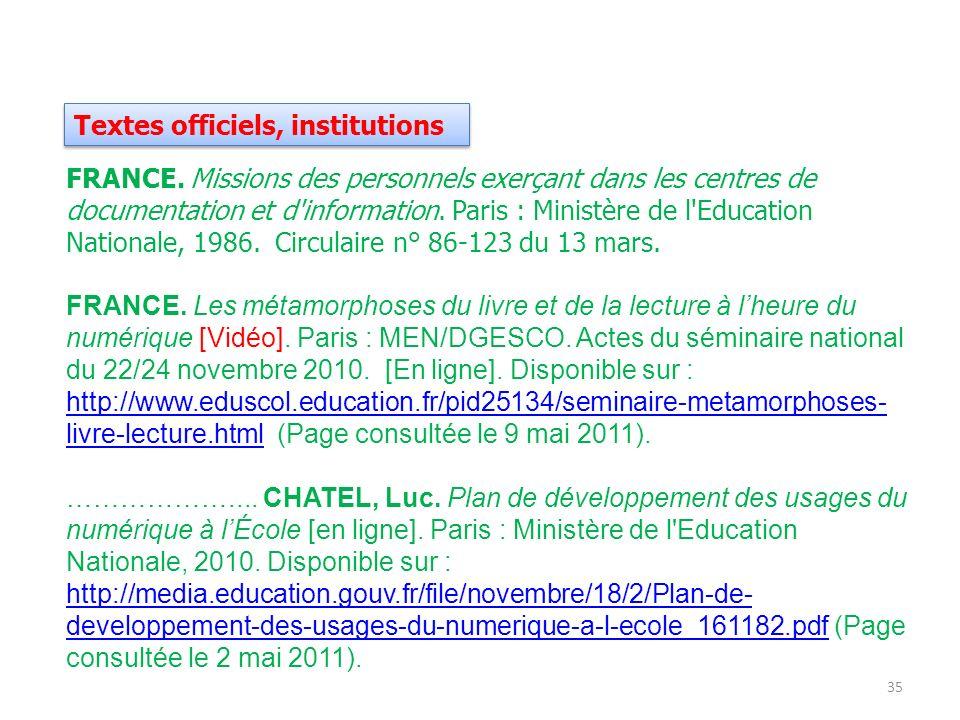 Textes officiels, institutions FRANCE. Missions des personnels exerçant dans les centres de documentation et d'information. Paris : Ministère de l'Edu