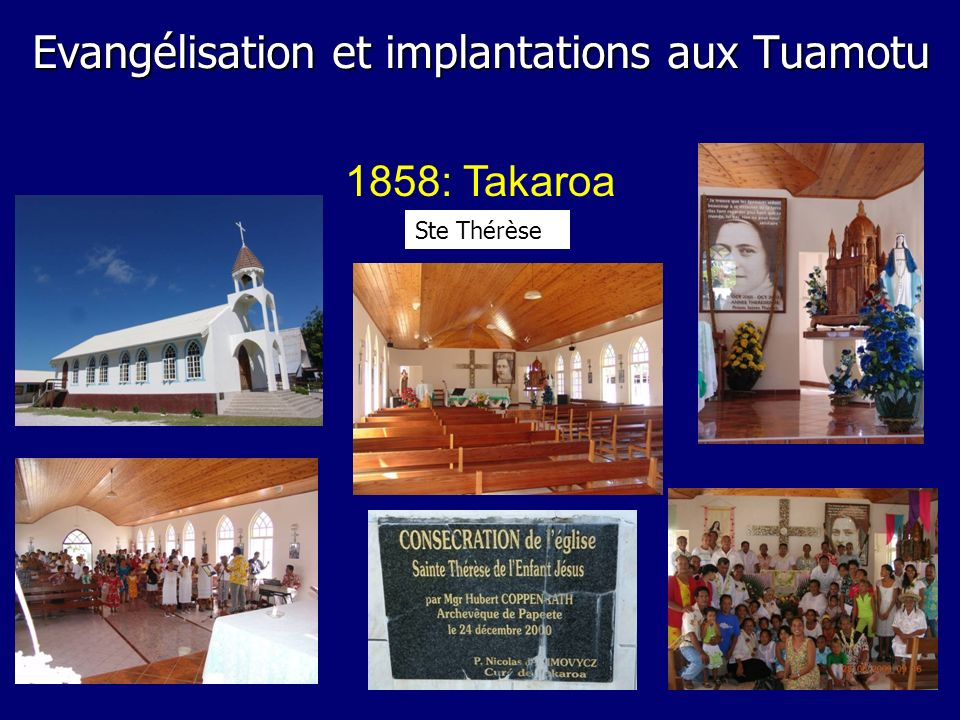 1858: Takaroa Ste Thérèse Evangélisation et implantations aux Tuamotu