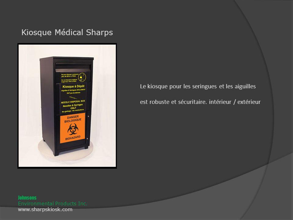 Le kiosque pour les seringues et les aiguilles est robuste et sécuritaire.
