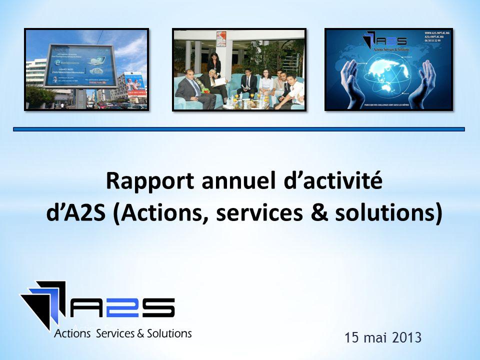 15 mai 2013 Rapport annuel dactivité dA2S (Actions, services & solutions)
