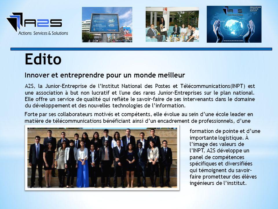 A2S, la Junior-Entreprise de lInstitut National des Postes et Télécommunications(INPT) est une association à but non lucratif et l une des rares Junior-Entreprises sur le plan national.