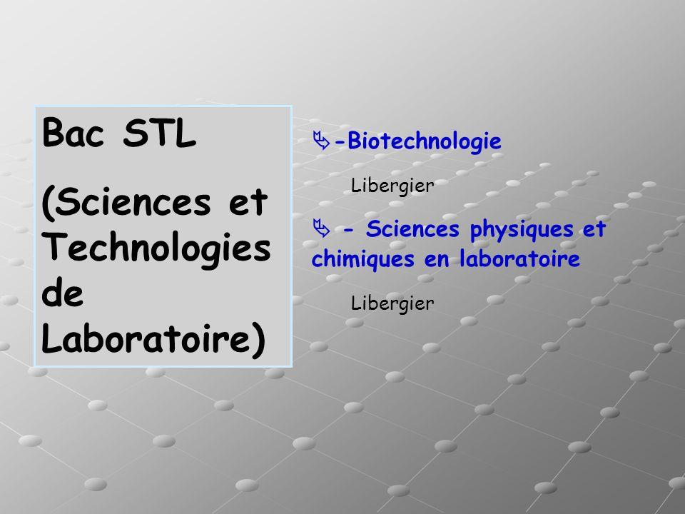 -Biotechnologie Libergier - Sciences physiques et chimiques en laboratoire Libergier Bac STL (Sciences et Technologies de Laboratoire)