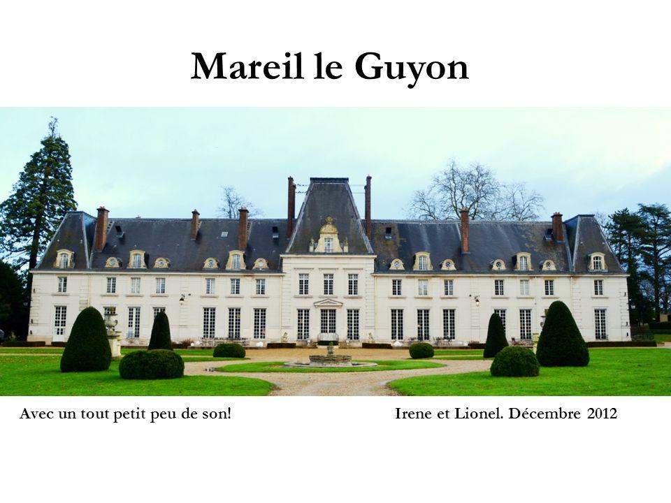 Mareil le Guyon Irene et Lionel. Décembre 2012Avec un tout petit peu de son!
