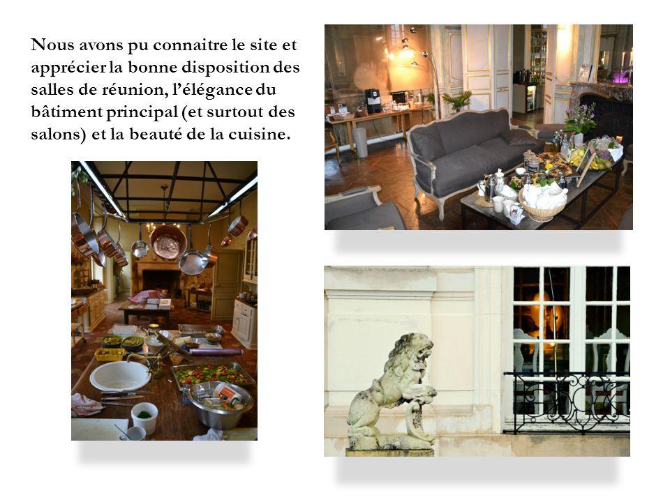 Nous avons pu connaitre le site et apprécier la bonne disposition des salles de réunion, lélégance du bâtiment principal (et surtout des salons) et la beauté de la cuisine.