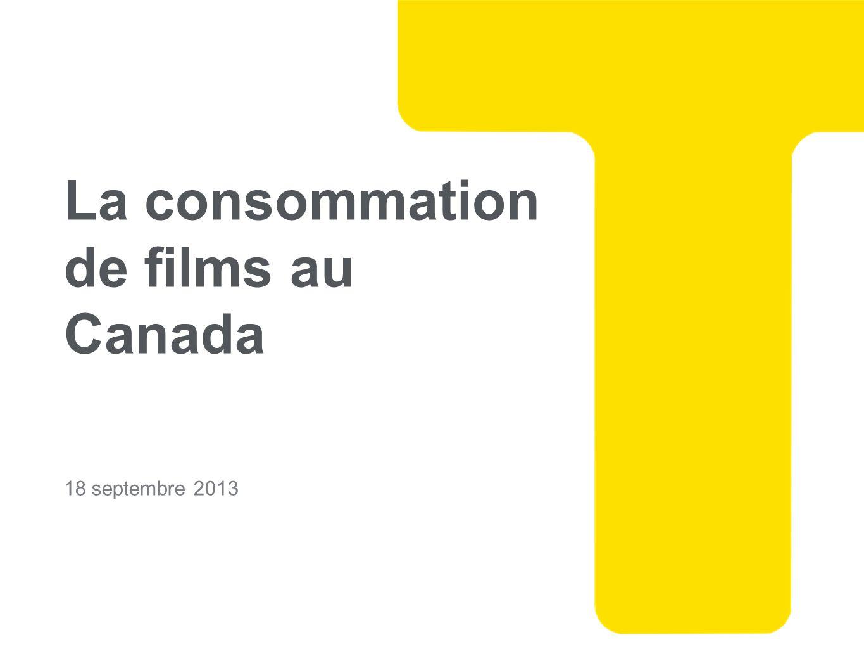 La consommation de films au Canada 18 septembre 2013