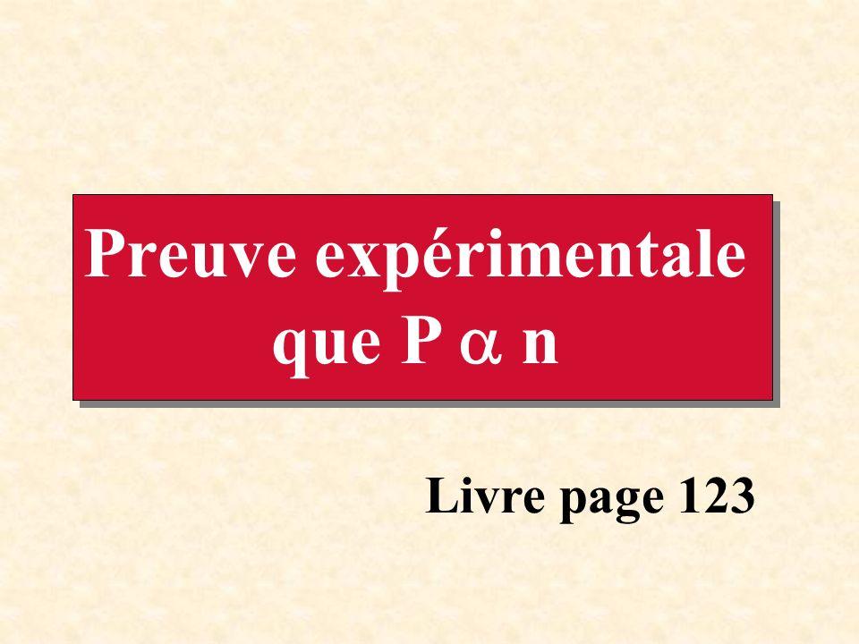 Preuve expérimentale que P n Livre page 123