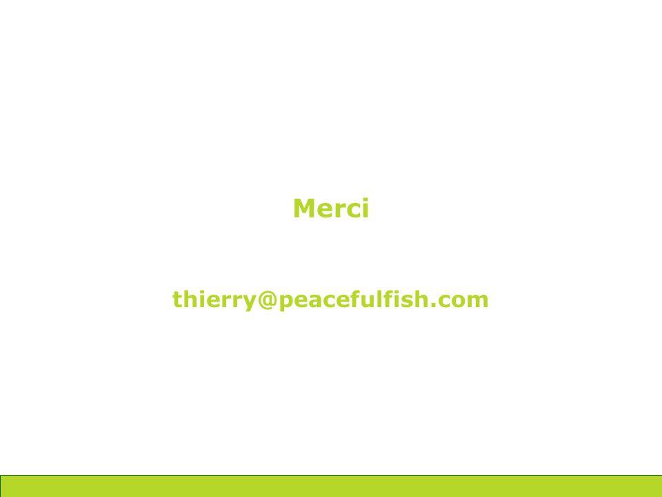 Merci thierry@peacefulfish.com