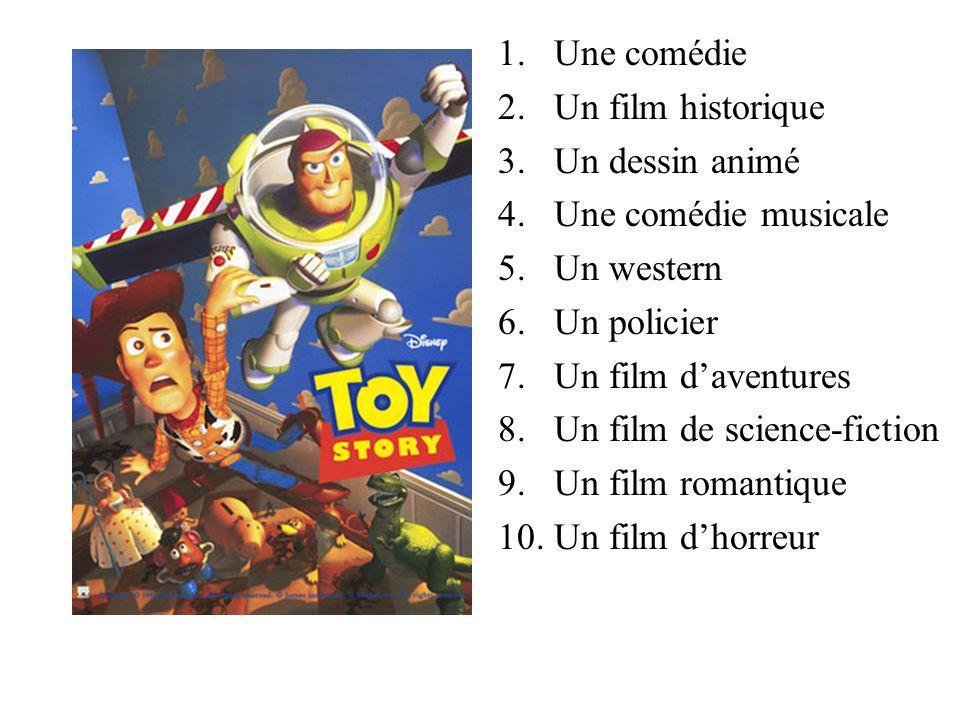 1.Une comédie 2.Un film historique 3.Un dessin animé 4.Une comédie musicale 5.Un western 6.Un policier 7.Un film daventures 8.Un film de science-ficti