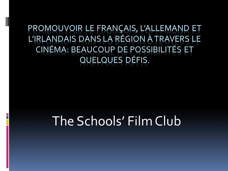 The Schools Film Club