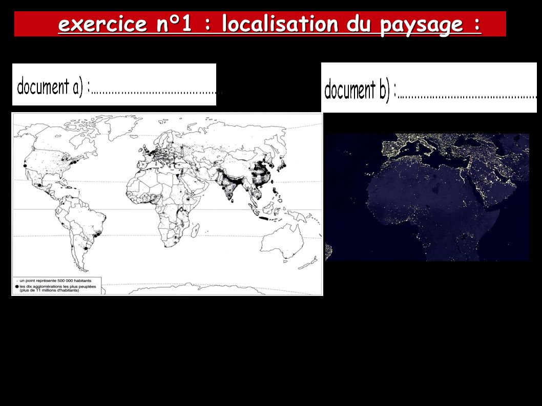 exercice n°1 : localisation du paysage : exercice n°1 : localisation du paysage :
